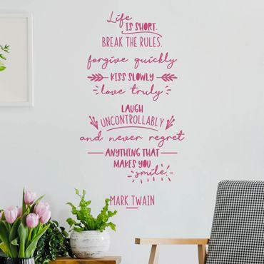Adesivo murale - La vita è breve, rompere le regole