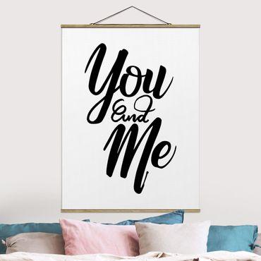 Foto su tessuto da parete con bastone - You And Me - Verticale 4:3