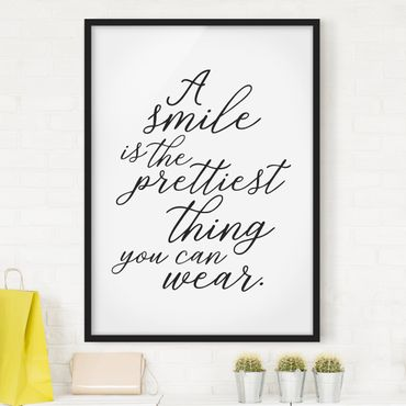Poster con cornice - A Smile Is The Prettiest Thing - Verticale 4:3