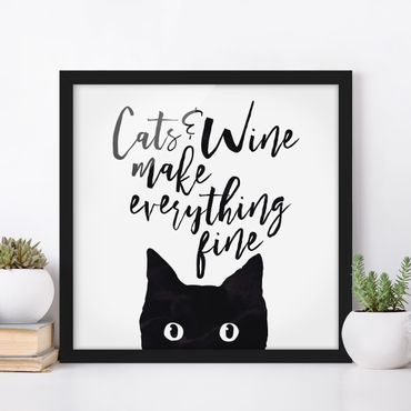 Poster con cornice - Cats And Wine Make Everything Fine - Quadrato 1:1