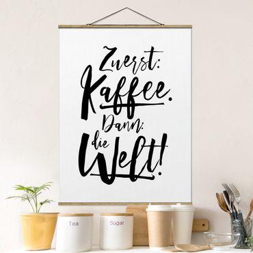 Foto su tessuto da parete con bastone - Caffè Prima allora il mondo - Verticale 4:3