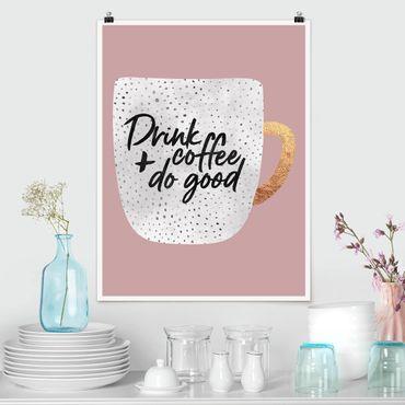 Poster - Bere caffè, fare del bene - Bianco - Verticale 4:3