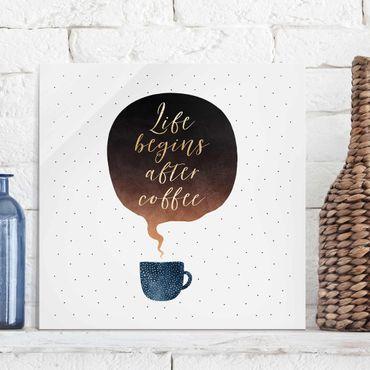 Quadro in vetro - La vita inizia dopo i punti di caffè - Quadrato 1:1