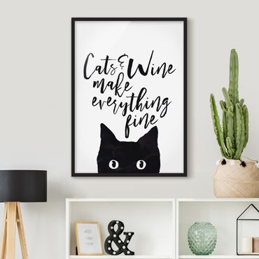 Poster con cornice - Cats And Wine Make Everything Fine - Verticale 4:3