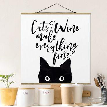 Quadro su tessuto con stecche per poster - Gatti E Vino rendere tutto Belle - Quadrato 1:1