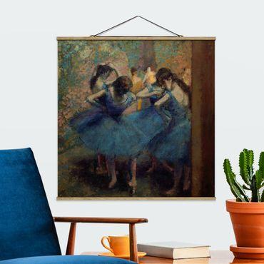 Foto su tessuto da parete con bastone - Degas Edgar - The Blue Dancers - Quadrato 1:1