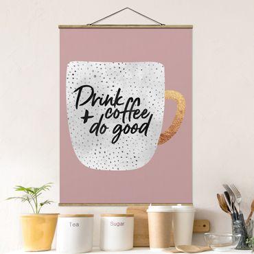 Foto su tessuto da parete con bastone - Elisabeth Fredriksson - Bere caffè, fare del bene - Bianco - Verticale 4:3