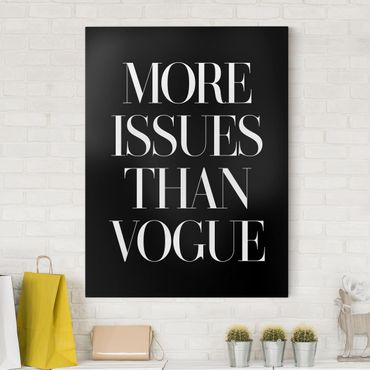Stampa su tela - More Issues Than Vogue - Verticale 3:4