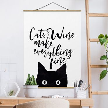 Foto su tessuto da parete con bastone - Gatti E Vino rendere tutto Belle - Verticale 4:3