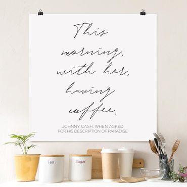 Poster - Questa mattina con il suo Avendo Caffè - Quadrato 1:1