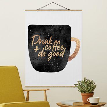 Foto su tessuto da parete con bastone - Elisabeth Fredriksson - Bere caffè, fare del bene - Nero - Verticale 4:3