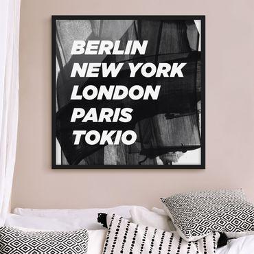 Poster con cornice - Berlin New York London - Quadrato 1:1