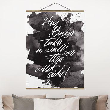 Foto su tessuto da parete con bastone - Take A Walk On The Wild Side - Verticale 4:3