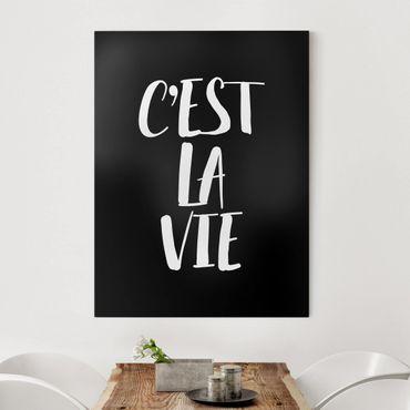 Stampa su tela - C'Est La Vie - Verticale 3:4