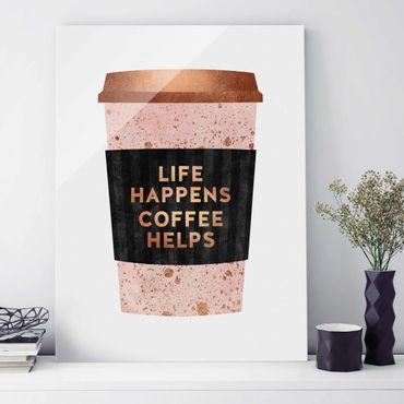 Quadro in vetro - Life Happens caffè aiuta oro - Verticale 4:3