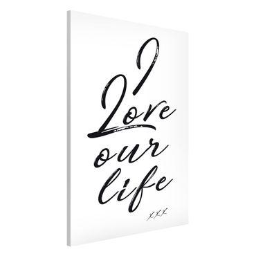 Lavagna magnetica - I Love Our Life - Formato verticale 2:3