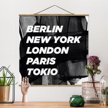 Foto su tessuto da parete con bastone - Berlino New York a Londra - Quadrato 1:1