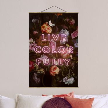 Foto su tessuto da parete con bastone - live Colorfully - Verticale 3:2