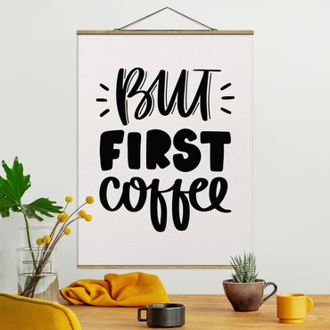 Foto su tessuto da parete con bastone - Ma primo caffè - Verticale 4:3