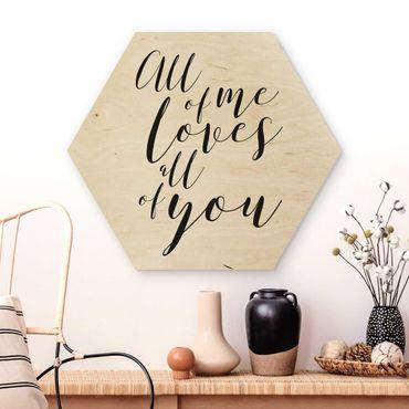 Esagono in legno - All Of Me piace All Of You