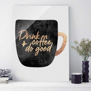 Quadro in vetro - Bere caffè, fare del bene - Nero - Verticale 4:3