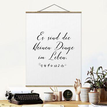 Foto su tessuto da parete con bastone - Sono le piccole cose della vita - Verticale 4:3