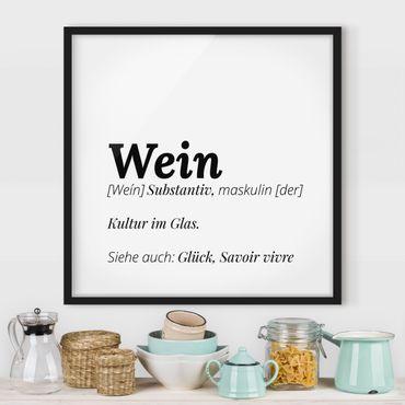 Poster con cornice - The Definition Of Wine - Quadrato 1:1