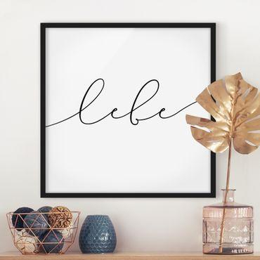 Poster con cornice - Live Calligraphy - Quadrato 1:1