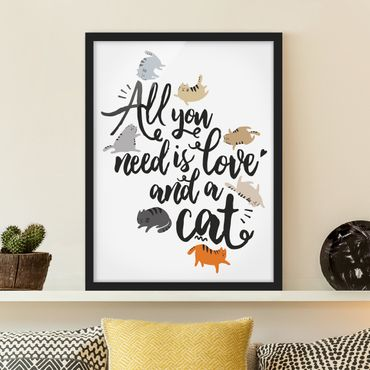 Poster con cornice - All You Need Is Love And A Cat - Verticale 4:3