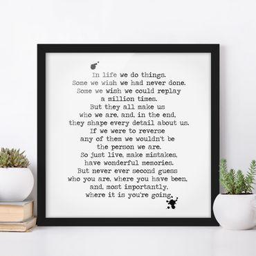 Poster con cornice - In Life We ??Do Things - Quadrato 1:1