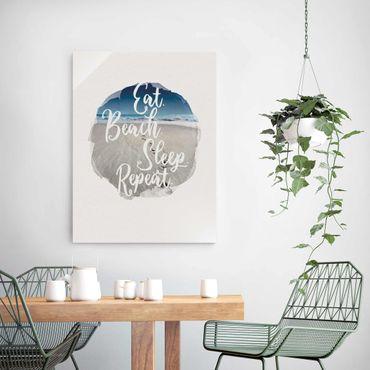 Quadro in vetro - Acquerelli - Eat.Beach.Sleep.Repeat. - Verticale 4:3