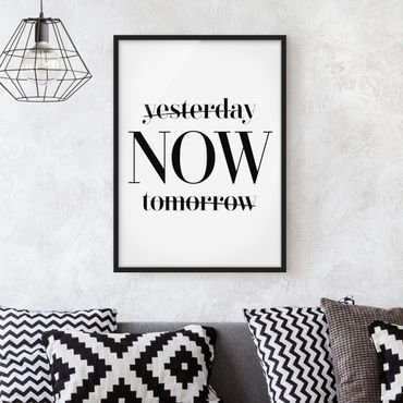Poster con cornice - Yesterday Now Tomorrow - Verticale 4:3