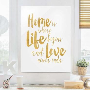Quadro in vetro - La casa è dove Life Begins oro - Verticale 4:3