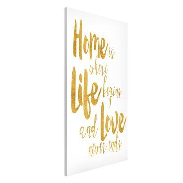 Lavagna magnetica - La casa è dove Life Begins oro - Formato verticale 4:3