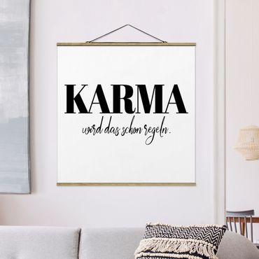 Foto su tessuto da parete con bastone - Karma è già regolamentata - Quadrato 1:1