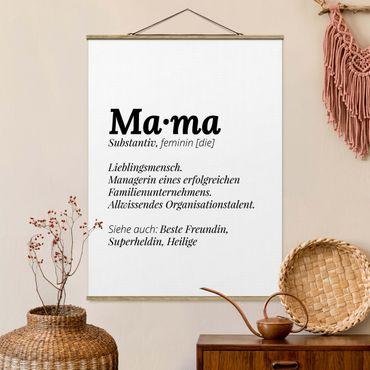 Foto su tessuto da parete con bastone - La definizione di mamma - Verticale 4:3