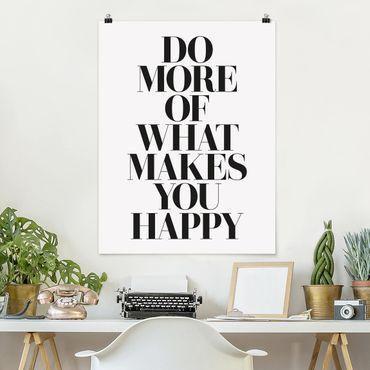 Poster - Fare di più Cosa ti rende felice - Verticale 4:3
