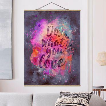 Foto su tessuto da parete con bastone - Esplosione di colore fare ciò che amo - Verticale 4:3