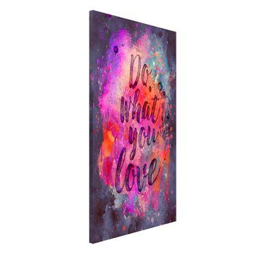 Lavagna magnetica - Esplosione di colore fare ciò che amo - Formato verticale 4:3