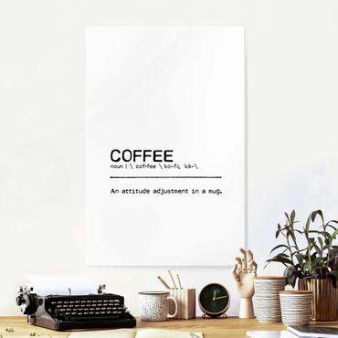 Quadro in vetro - Definition Coffee Attitude