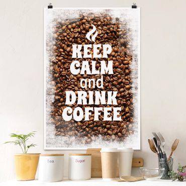 Poster - No.EV86 Mantieni la calma e bere caffè - Verticale 3:2