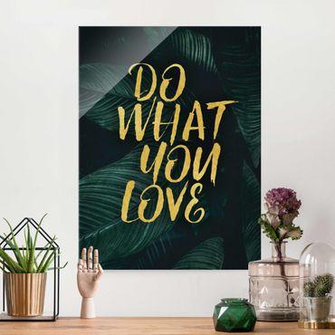 Quadro in vetro - Do what you love botanica scura