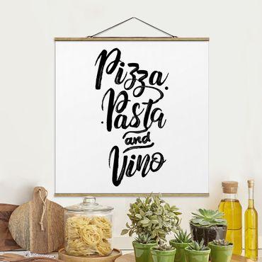 Quadro su tessuto con stecche per poster - Pizza pasta e vino - Quadrato 1:1