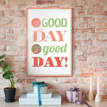 Quadro in vetro - No.EV21 A Good Day - Verticale 2:3