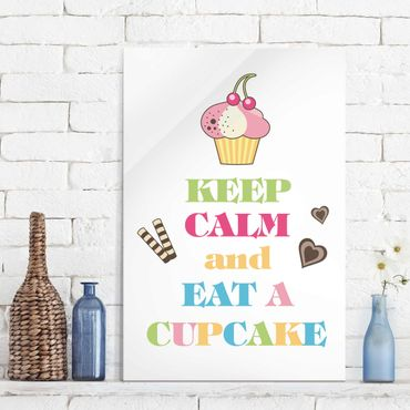 Quadro in vetro - No.EV71 Keep Calm And Eat A Cupcake Colorful - Verticale 2:3