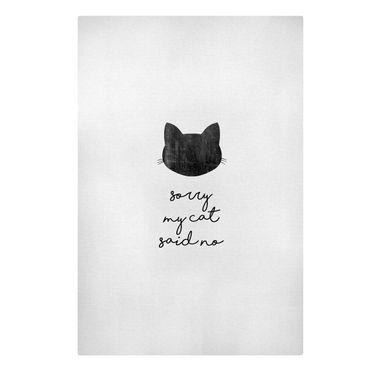 Stampa su tela - Citazione animale Sorry My Cat Said No