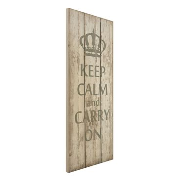 Quadro in legno - No.RS183 Keep calm and carry on - Pannello