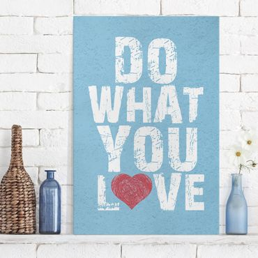 Stampa su tela No.KA26 Do What You Love - Verticale 2:3