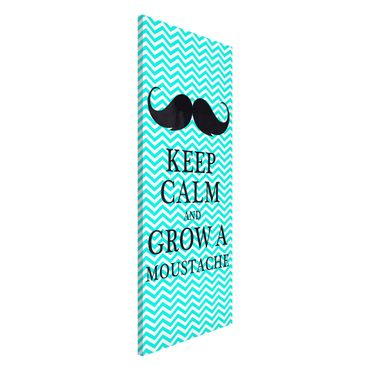 Lavagna magnetica - No.YK26 Keep Calm And Grow A Mustache - Panorama formato verticale