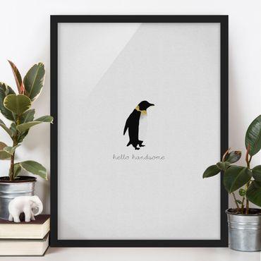 Poster con cornice - Citazione pinguino Hello Handsome